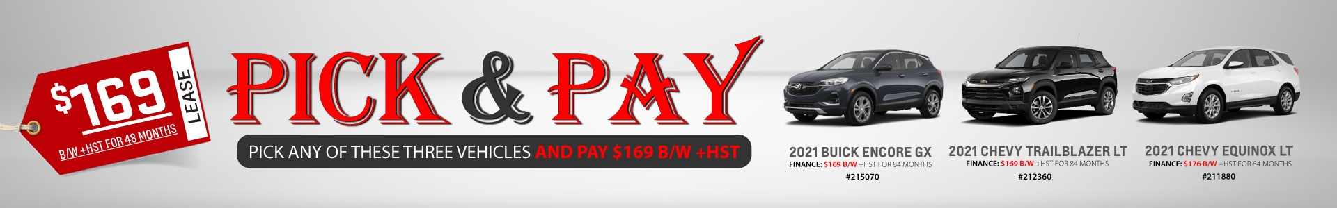Pick & Pay 3 SUVs for $169 biweekly +HST